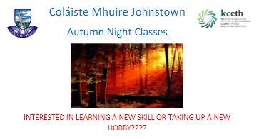 Autumn Night Classes, at Coláiste Mhuire 2021